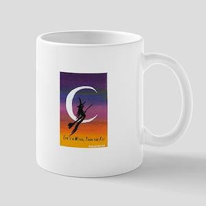 Witch Life's a Witch Mug