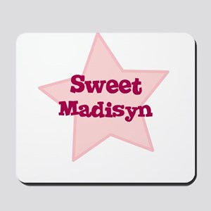 Sweet Madisyn Mousepad