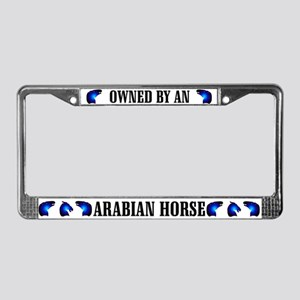 Owned by an Arabian License Plate Frame
