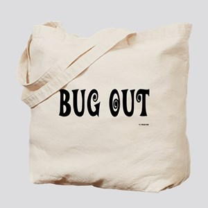 Bug Out - On a Tote Bag