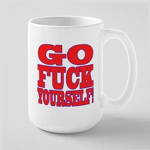 Go F Yourself Large Mug