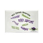 We Speak Beardies Rectangle Magnet (10 pack)