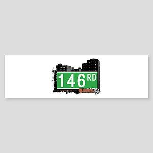 146 ROAD, QUEENS, NYC Bumper Sticker