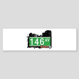 146 AVENUE, QUEENS, NYC Bumper Sticker