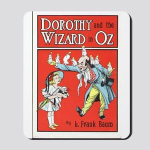 Dorothy & the Wizard of Oz Mousepad