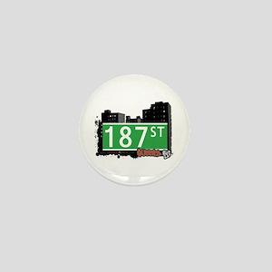 187 STREET, QUEENS, NYC Mini Button