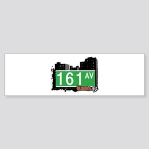 161 AVENUE, QUEENS, NYC Bumper Sticker