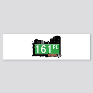 161 PLACE, QUEENS, NYC Bumper Sticker