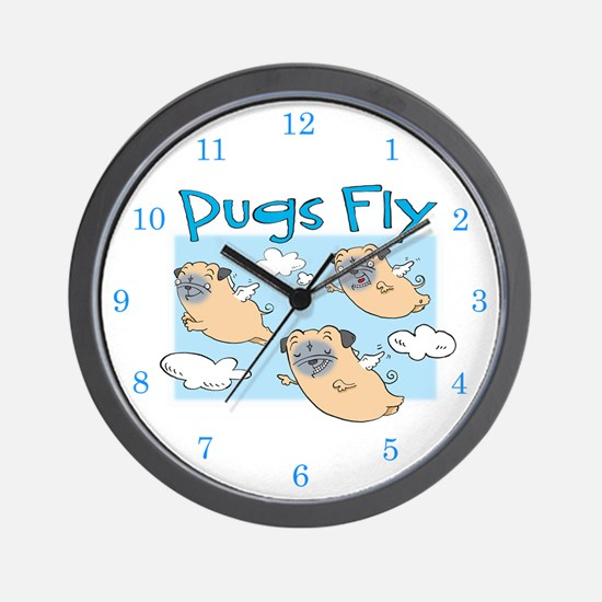 PUGS FLY Wall Clock