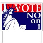 Maine, Vote NO on 1 Yard Sign