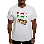 Mangia Mangia Italian Light T-Shirt