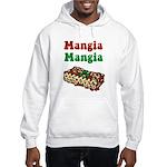 Mangia Mangia Italian Hooded Sweatshirt