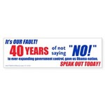 """40 Years Without """"No"""" (Bumper 50 pk)"""