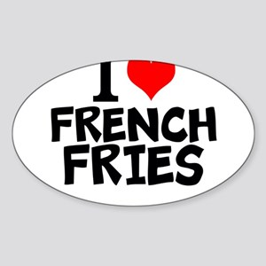 I Love French Fries Sticker