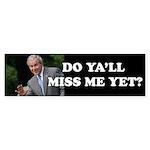 Miss Me Yet? Sticker (Bumper 10 pk)