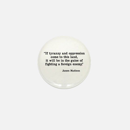 Tyranny & Oppression Mini Button