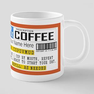 Personalize Prescription Co 20 oz Ceramic Mega Mug