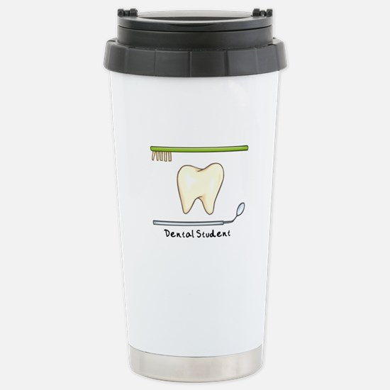 I am a dental student Stainless Steel Travel Mug