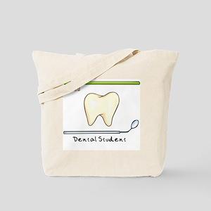 I am a dental student Tote Bag