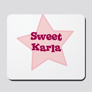 Sweet Karla Mousepad