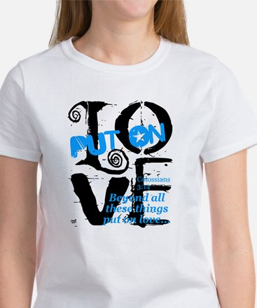 Put on Love Women's T-Shirt
