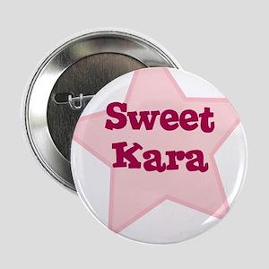 Sweet Kara Button