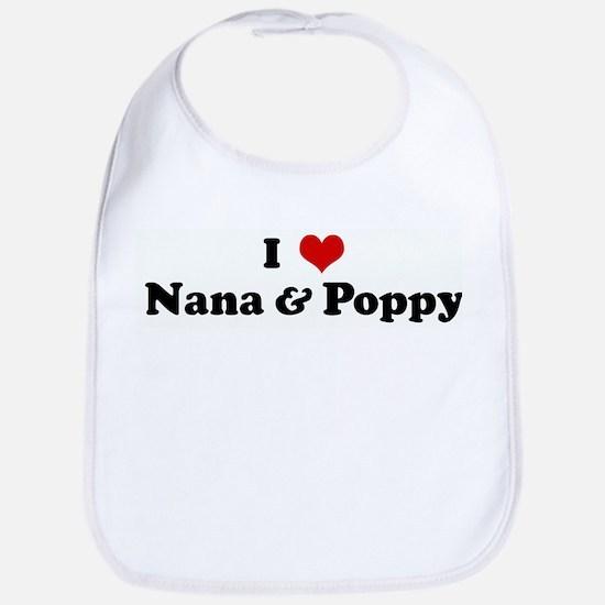 I Love Nana & Poppy Bib