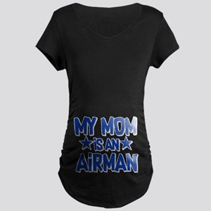 My Mom is an Airman Maternity Dark T-Shirt