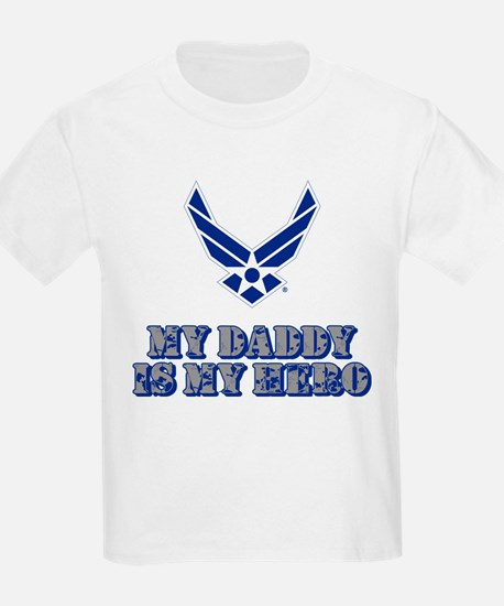 USAF My Daddy is my Hero T-Shirt