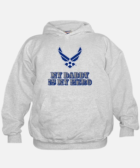 USAF My Daddy is my Hero Hoodie