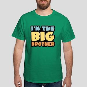 I'm The Big Brother Dark T-Shirt