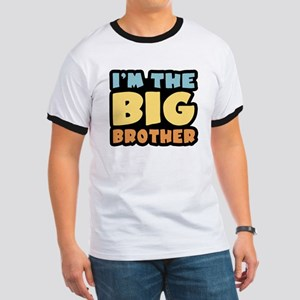 I'm The Big Brother Ringer T