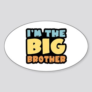 I'm The Big Brother Oval Sticker