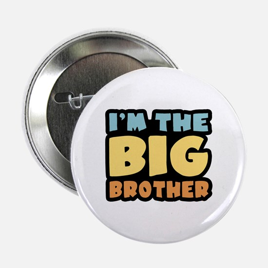 """I'm The Big Brother 2.25"""" Button"""