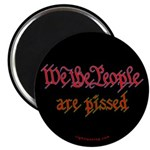 We the People are Pissed Magnet