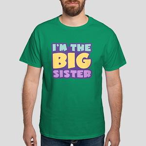 I'm The Big Sister Dark T-Shirt