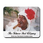 The Tobacco Seed Company Mousepad