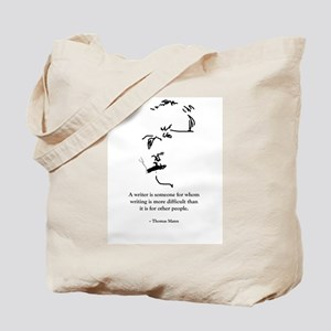 T Mann: A writer is someone f Tote Bag