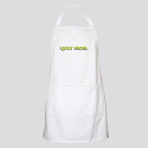 Your Mom. BBQ Apron