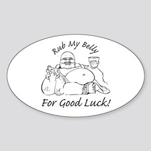 Rub My Belly For Good Luck Oval Sticker