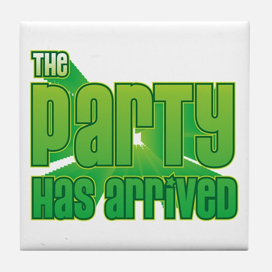 The Party Has Arrived Tile Coaster