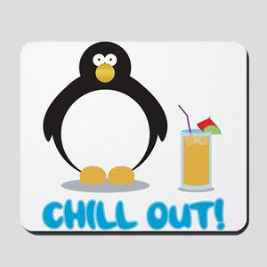 Chill Out! Mousepad