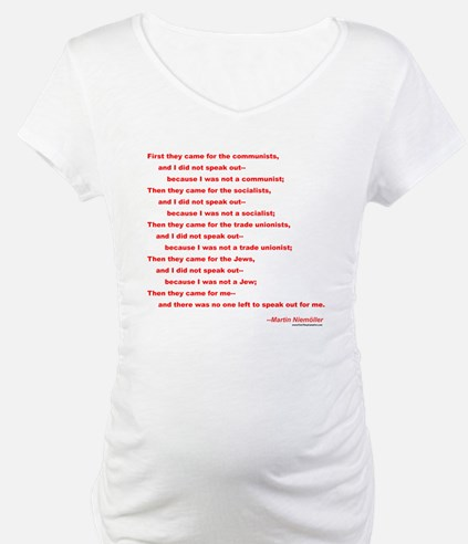 First They Came For... Shirt