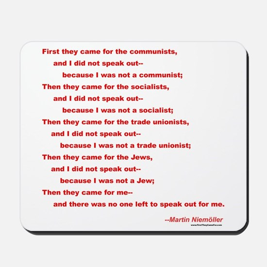 First They Came For... Mousepad