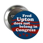 Campaign Button Against Fred Upton