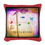 Monday- You'll Be Fine Woven Throw Pillow