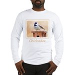 Chickadee on Birdhouse Long Sleeve T-Shirt