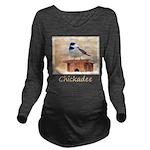 Chickadee on Birdhou Long Sleeve Maternity T-Shirt