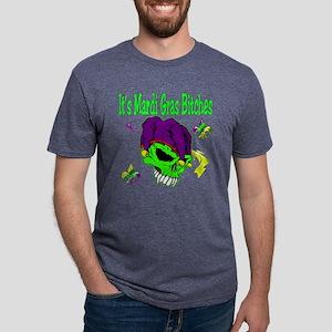 It's Mardi Gras Bitches T-Shirt