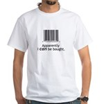 I can be bought UPC White T-Shirt